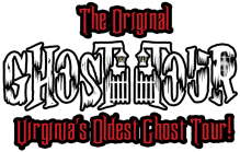 The Original Ghost Tour - Virginia's Oldest Ghost Tour